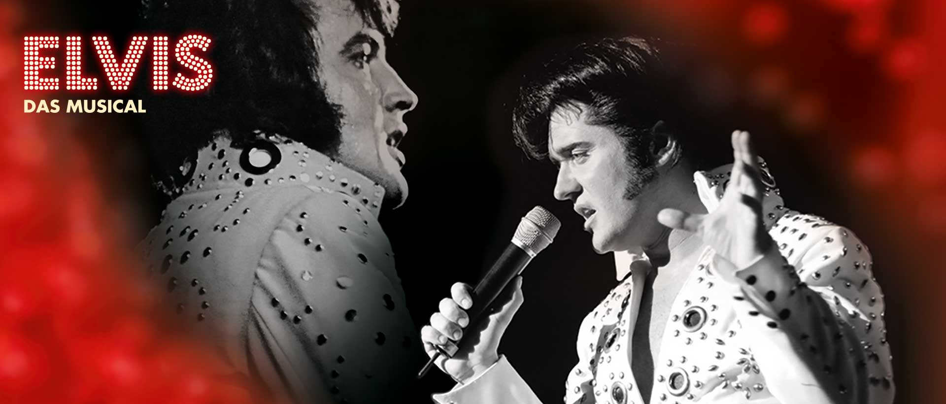 ELVIS - Das Musical - 20.08.. - 12.09.2021